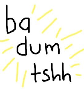 ba-dum-tshh